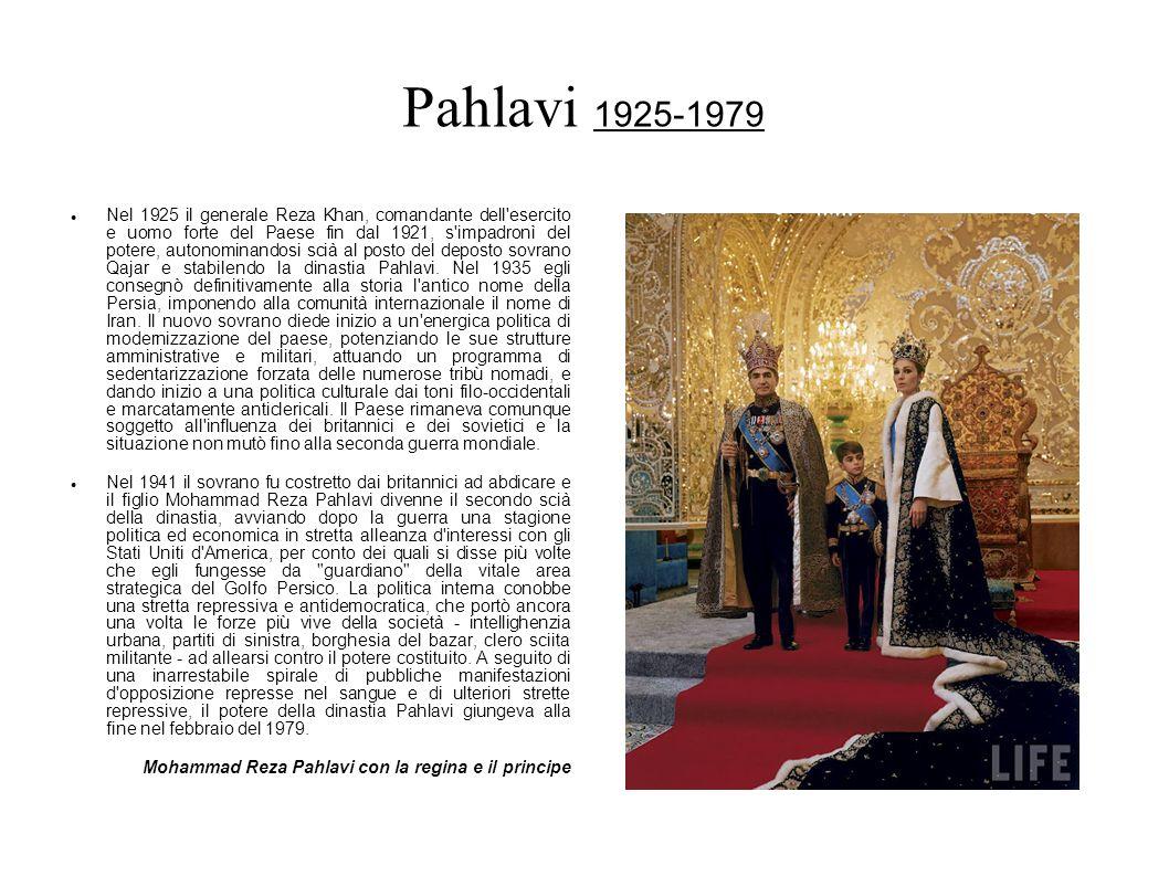 Pahlavi 1925-1979 Nel 1925 il generale Reza Khan, comandante dell'esercito e uomo forte del Paese fin dal 1921, s'impadronì del potere, autonominandos