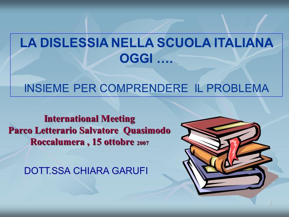 1 LA DISLESSIA NELLA SCUOLA ITALIANA OGGI ….