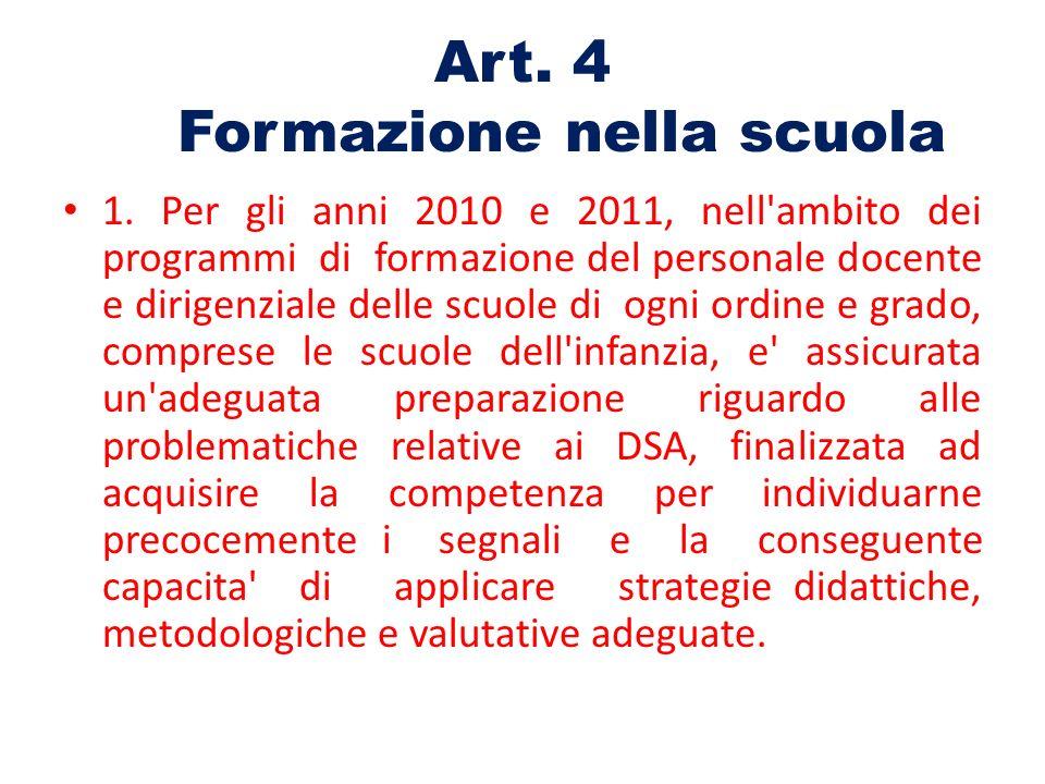 Art. 4 Formazione nella scuola 1.