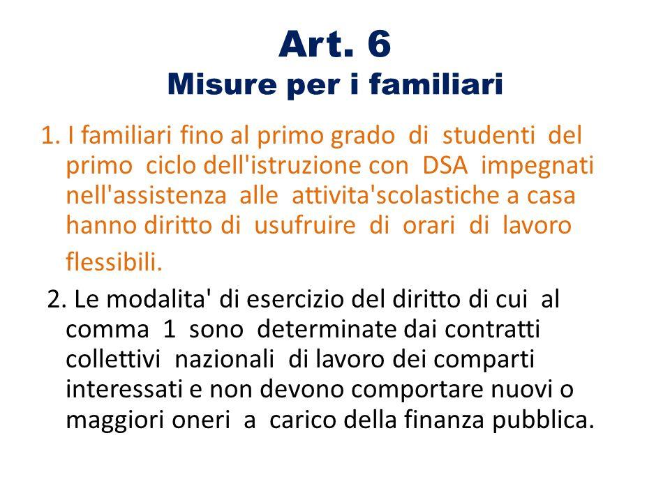 Art. 6 Misure per i familiari 1.