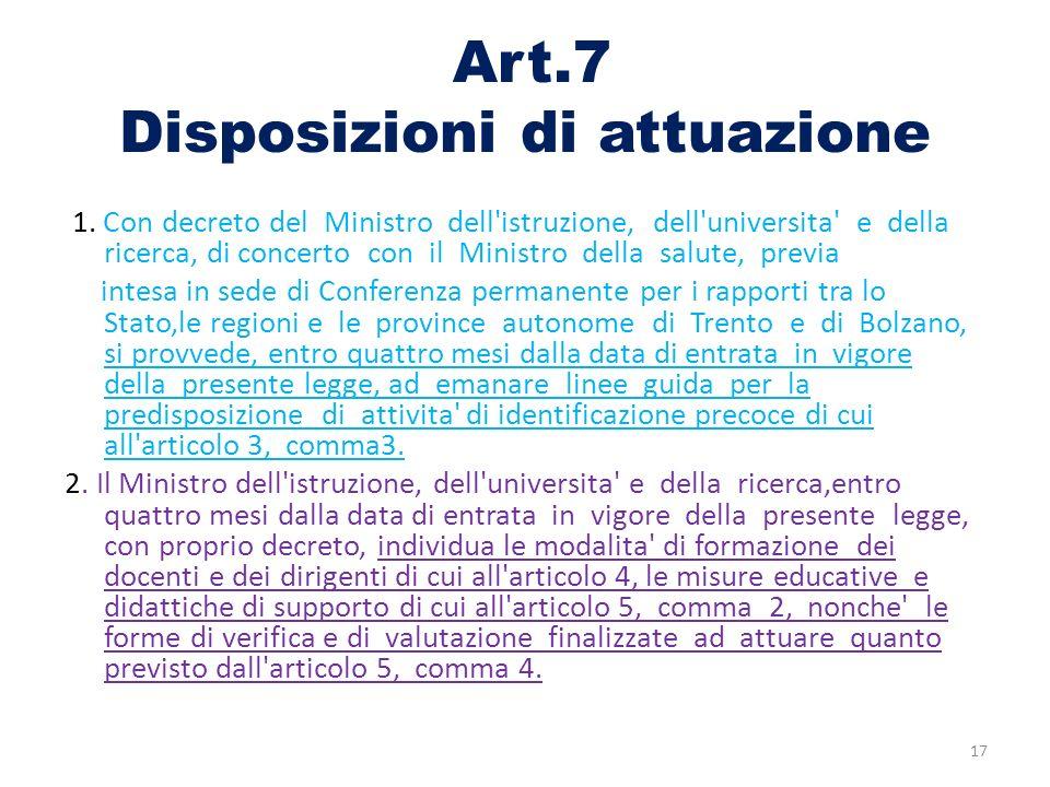 Art.7 Disposizioni di attuazione 1.