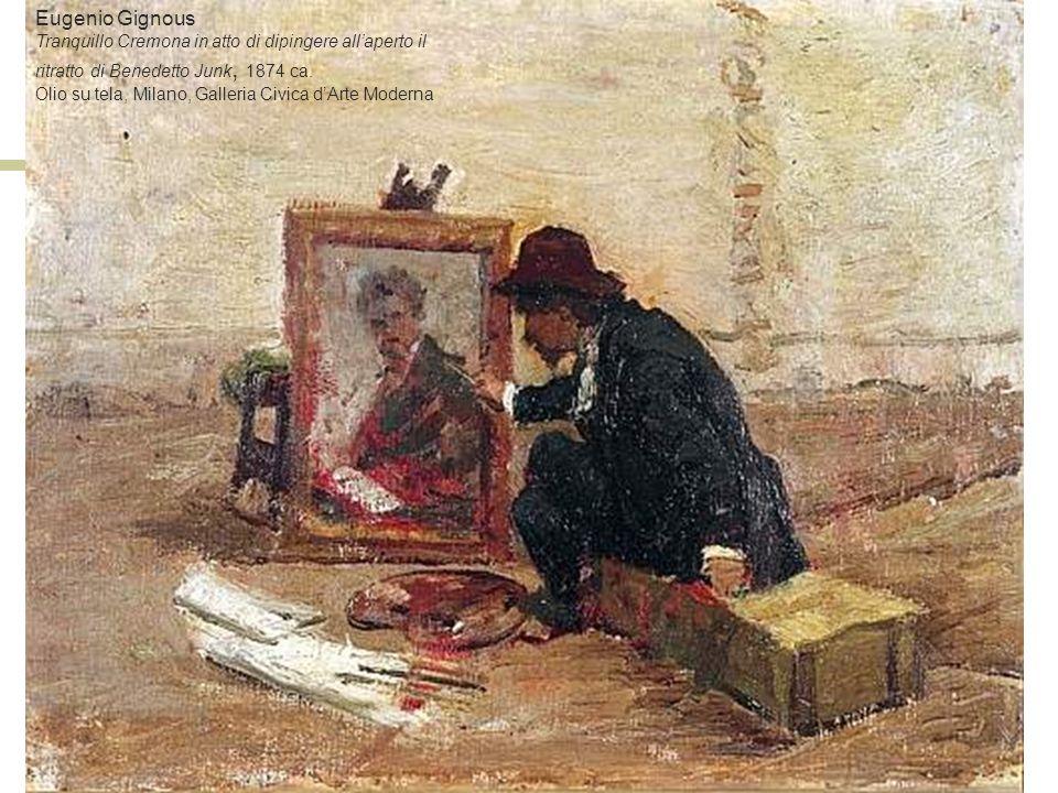 Eugenio Gignous Tranquillo Cremona in atto di dipingere allaperto il ritratto di Benedetto Junk, 1874 ca. Olio su tela, Milano, Galleria Civica dArte
