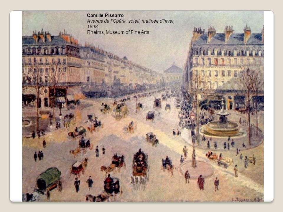 Camille Pissarro Avenue de l'Opéra, soleil, matinée d'hiver, 1898 Rheims, Museum of Fine Arts