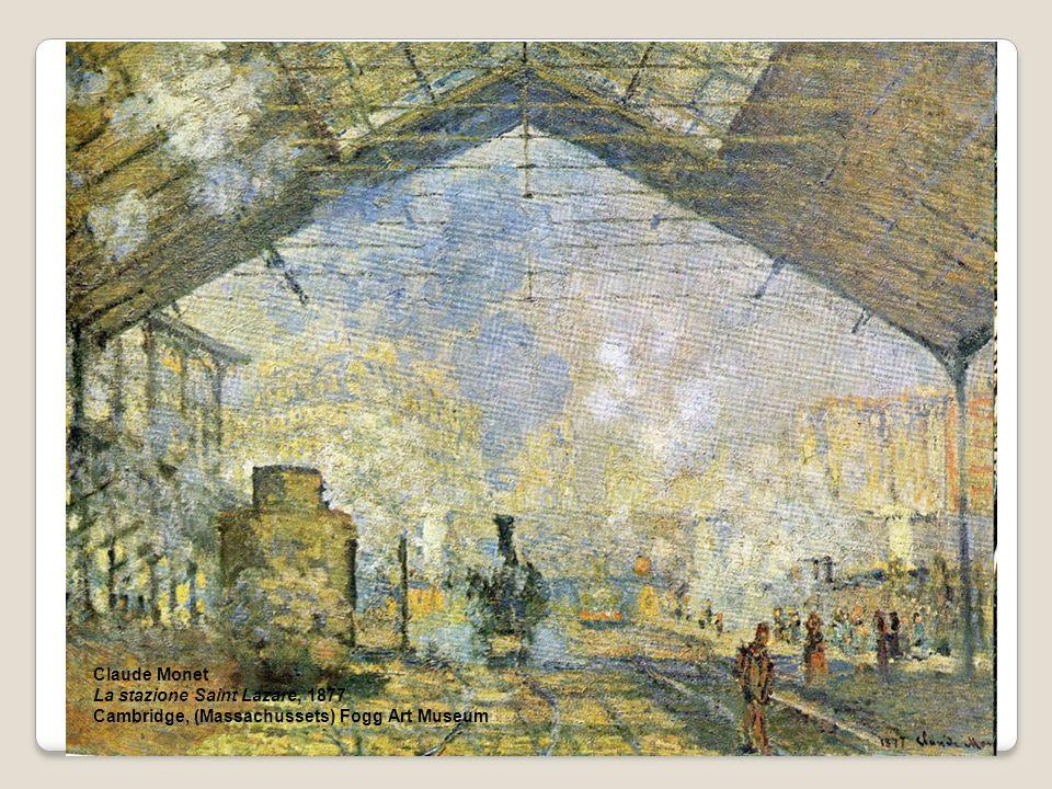 Claude Monet La stazione Saint Lazare, 1877 Cambridge, (Massachussets) Fogg Art Museum