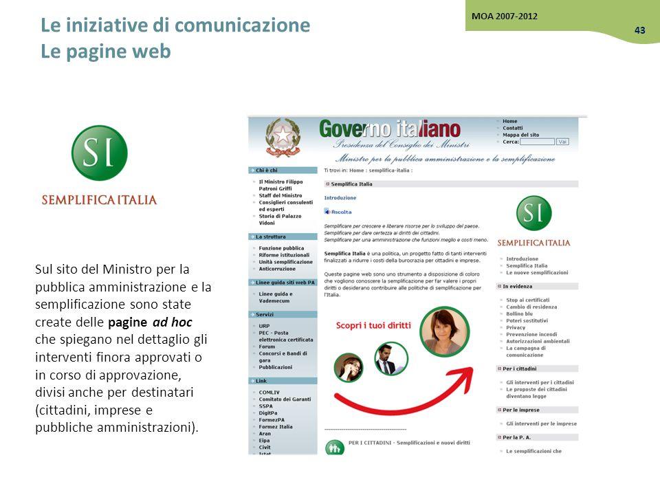 Le iniziative di comunicazione Le pagine web Sul sito del Ministro per la pubblica amministrazione e la semplificazione sono state create delle pagine