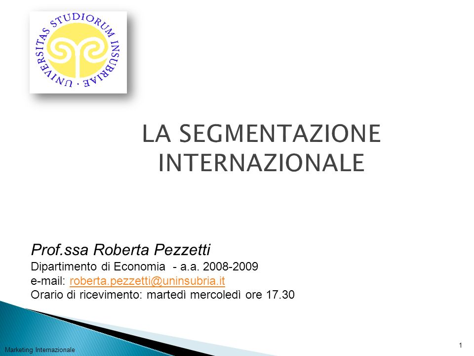 Marketing Internazionale 2 Prof.ssa Roberta Pezzetti – a.a.