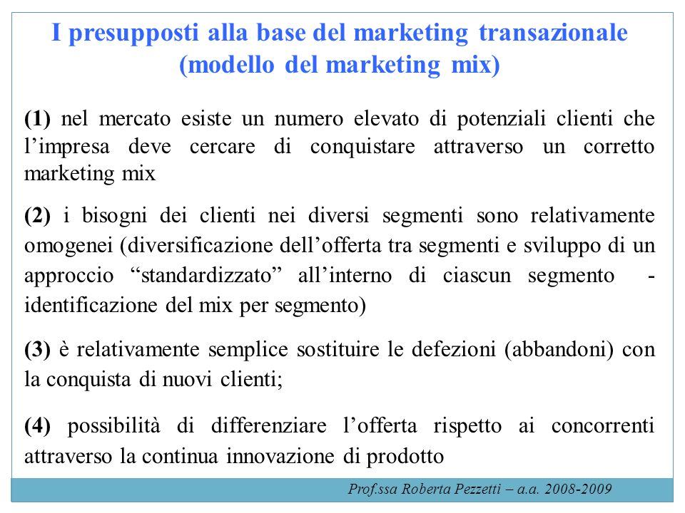 Fonte: R.A.Kerin, S.W. Hartley, Marketing, McGraw Hill, 2007 Prof.ssa Roberta Pezzetti – a.a.