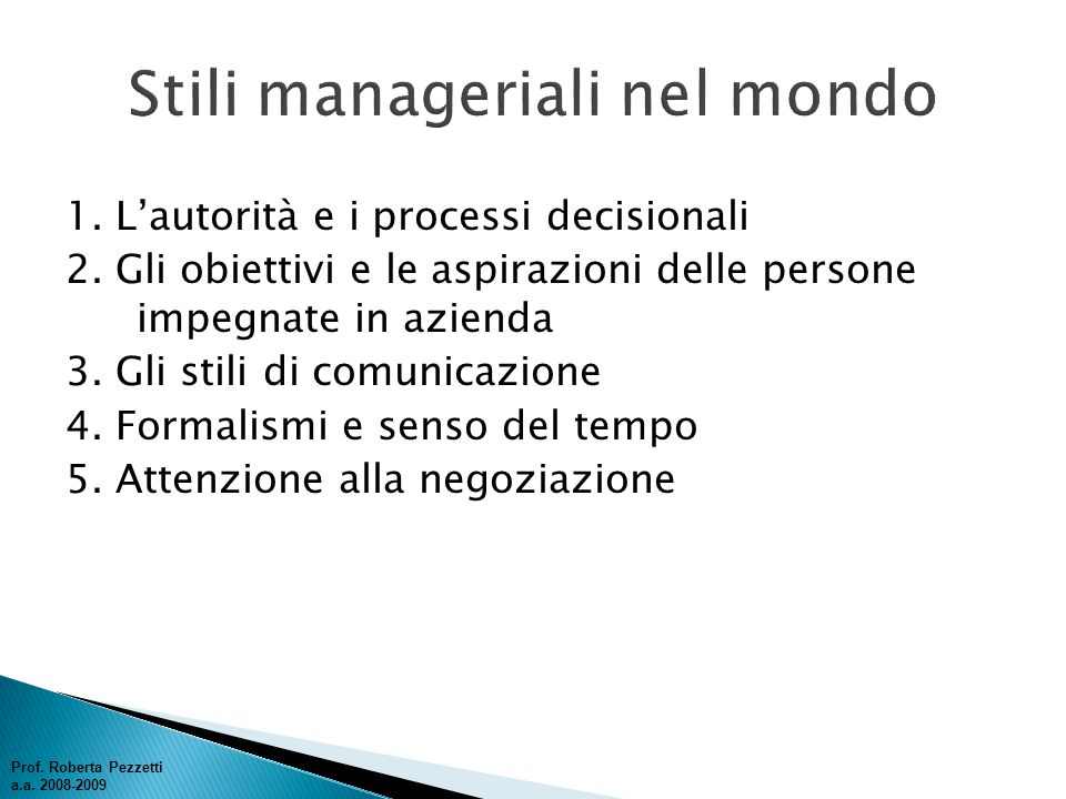 1.Lautorità e i processi decisionali 2.