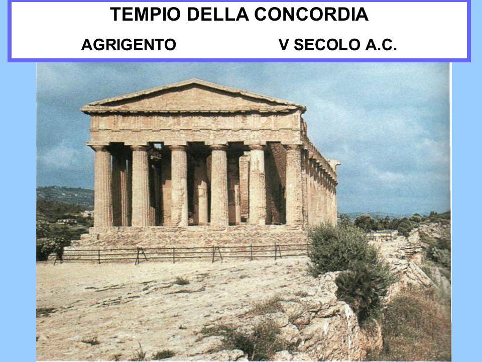 TEMPIO DELLA CONCORDIA AGRIGENTO V SECOLO A.C.