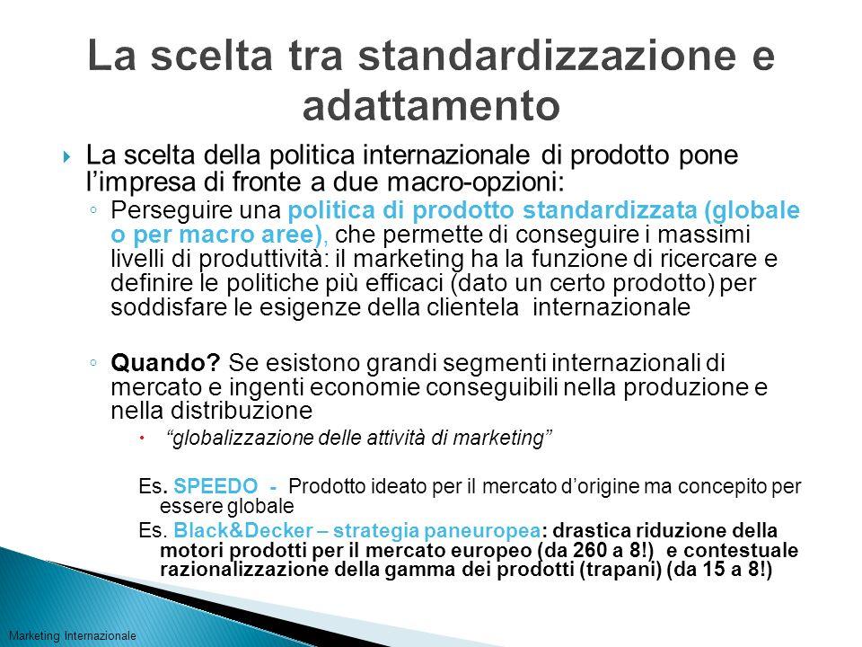 Optare per una gamma di prodotti differenziati tra loro per rispondere più efficacemente alla domanda ed ai bisogni specifici dei mercati esteri, con adattamenti anche significativi di prodotto alle culture locali Prodotti differenziati per mercato servito es.