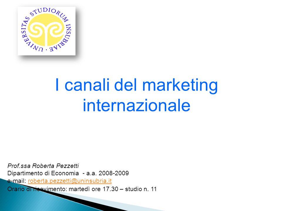 Prof.ssa Roberta Pezzetti Dipartimento di Economia - a.a. 2008-2009 e-mail: roberta.pezzetti@uninsubria.itroberta.pezzetti@uninsubria.it Orario di ric