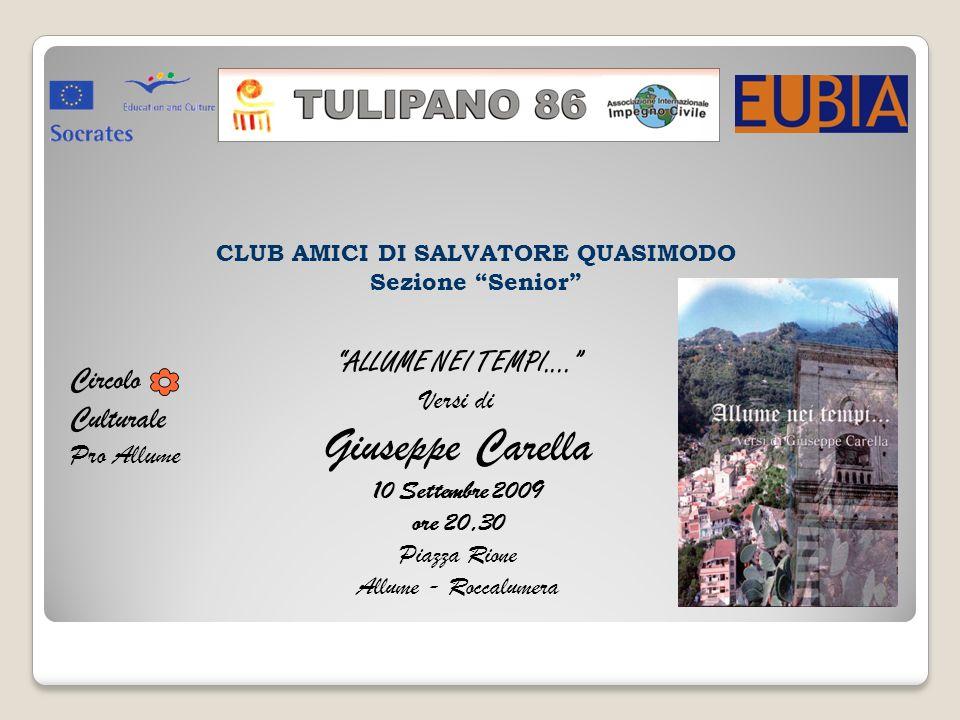 CLUB AMICI DI SALVATORE QUASIMODO Sezione Senior Circolo Culturale Pro Allume ALLUME NEI TEMPI....