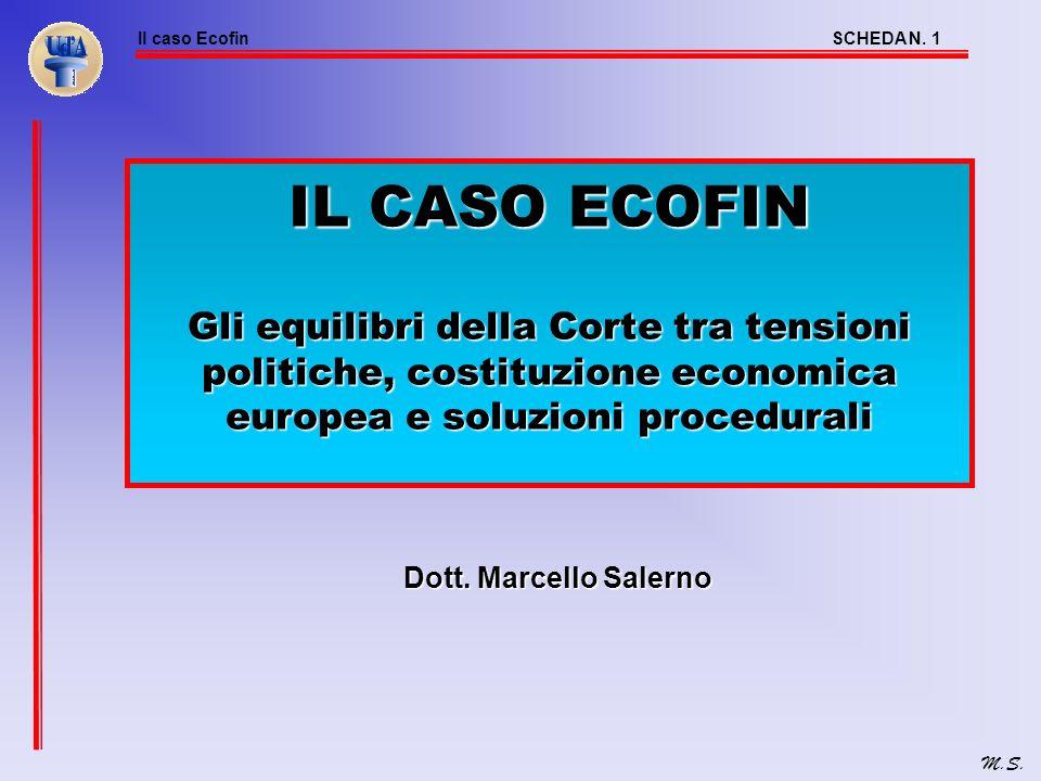 Il caso EcofinSCHEDA N.1 M.S.