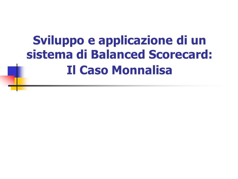Sviluppo e applicazione di un sistema di Balanced Scorecard: Il Caso Monnalisa