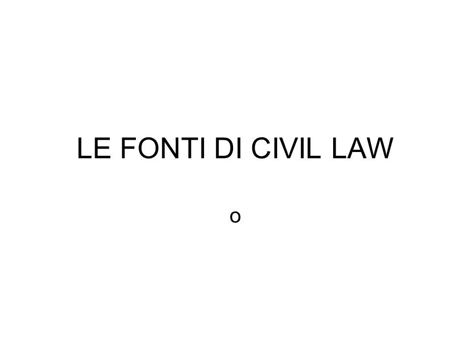 1 Codificazione come carattere tipico dei modi di produzione giuridica nei sistemi di civil law- Presenza anche in esperienze con prevalente carattere di common law