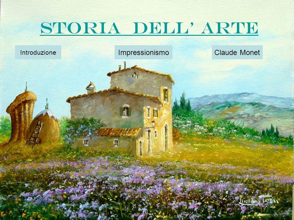 STORIA DELL ARTE Introduzione ImpressionismoClaude Monet