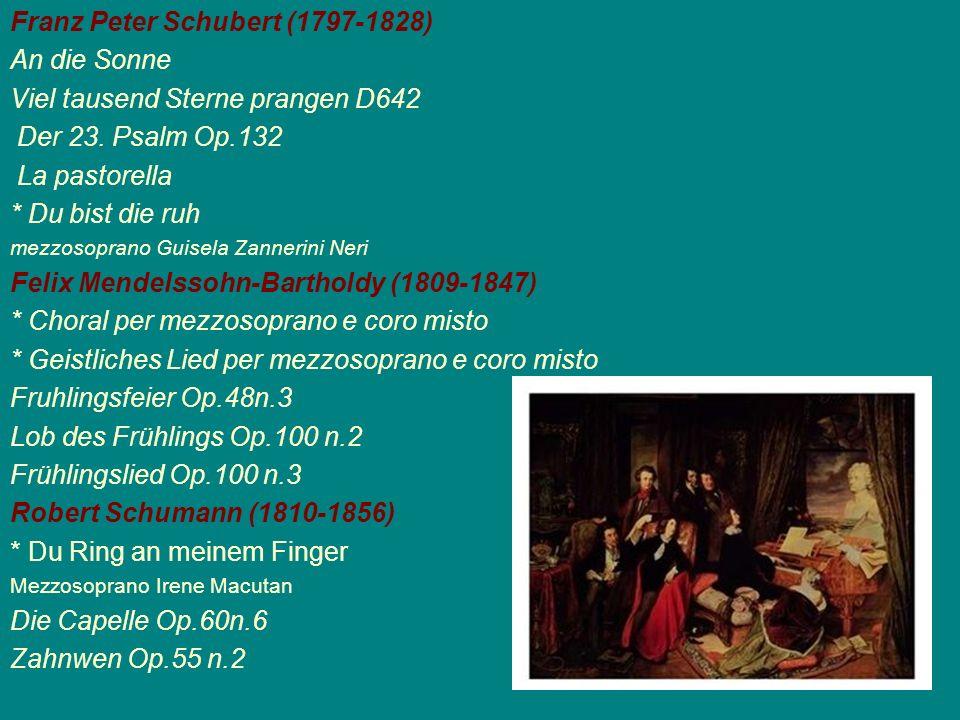 Franz Peter Schubert (1797-1828) An die Sonne Viel tausend Sterne prangen D642 Der 23. Psalm Op.132 La pastorella * Du bist die ruh mezzosoprano Guise
