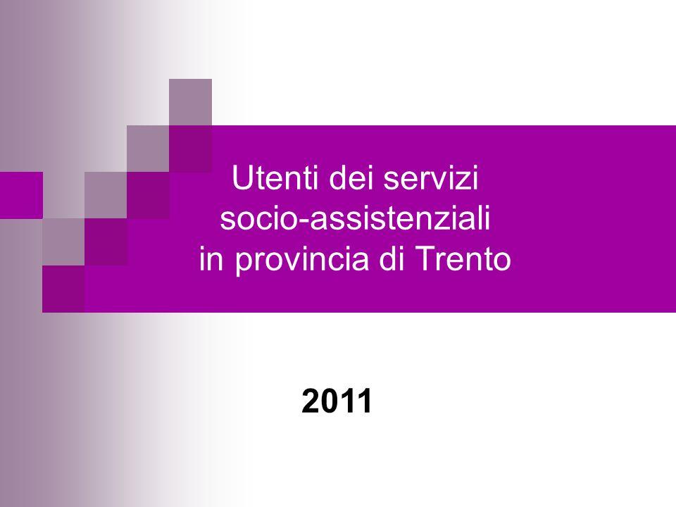 Utenti dei servizi socio-assistenziali in provincia di Trento 2011
