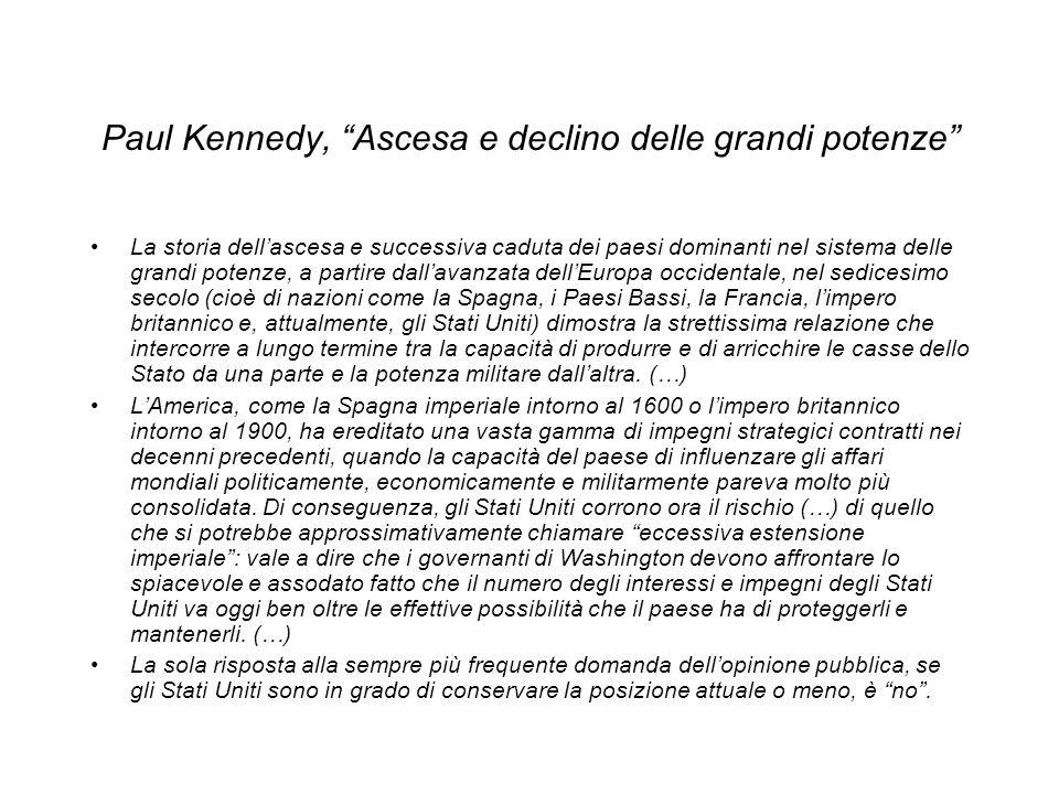 Paul Kennedy, Ascesa e declino delle grandi potenze La storia dellascesa e successiva caduta dei paesi dominanti nel sistema delle grandi potenze, a p