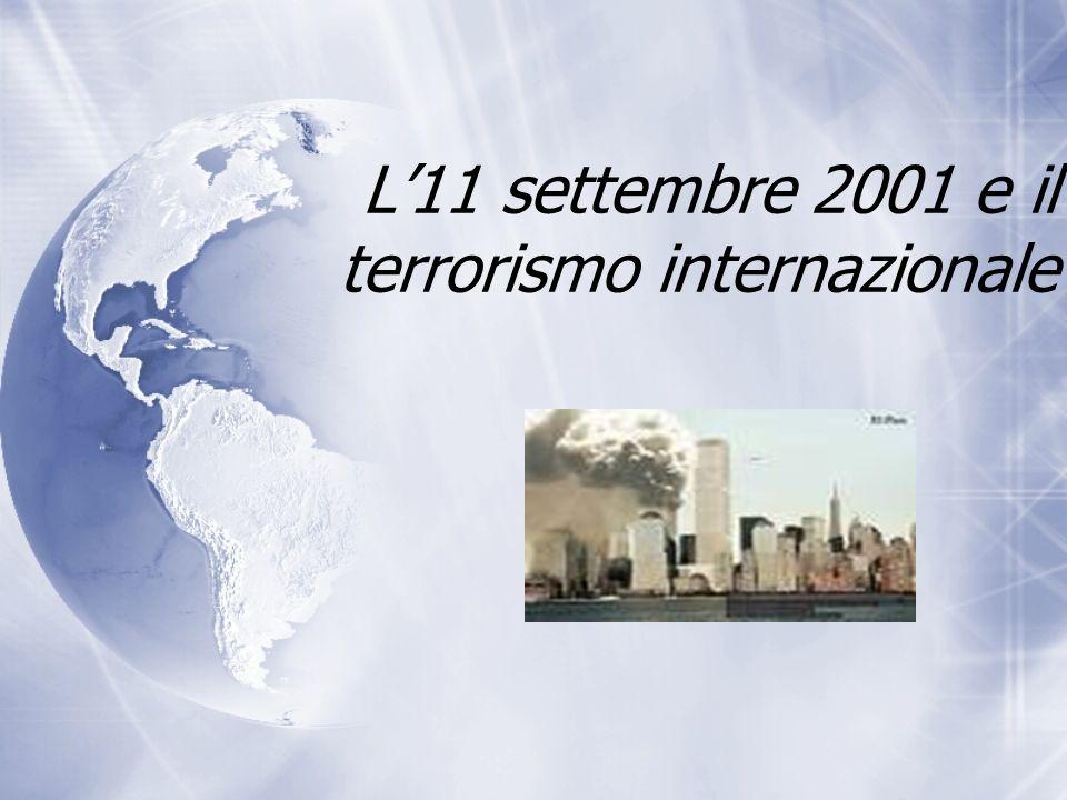 L11 settembre 2001 e il terrorismo internazionale