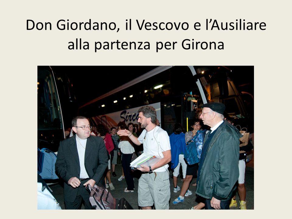 Don Giordano, il Vescovo e lAusiliare alla partenza per Girona