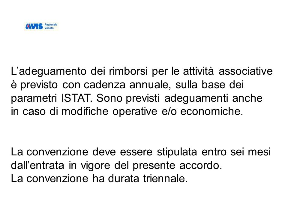 Ladeguamento dei rimborsi per le attività associative è previsto con cadenza annuale, sulla base dei parametri ISTAT.
