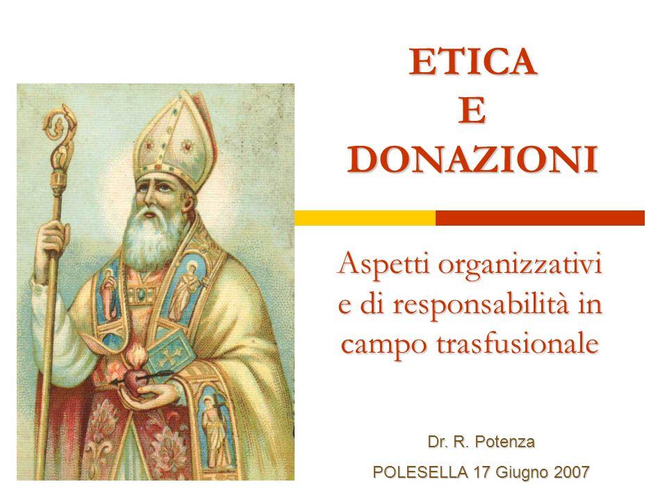 ETICA E DONAZIONI Dr. R.