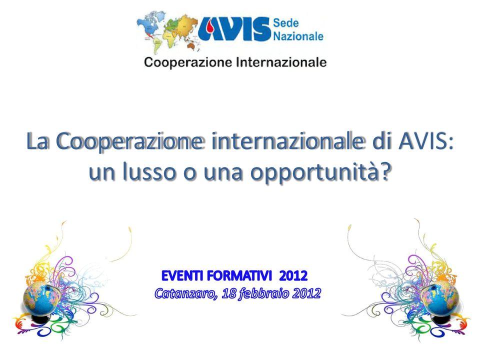 La Cooperazione internazionale di AVIS: un lusso o una opportunità