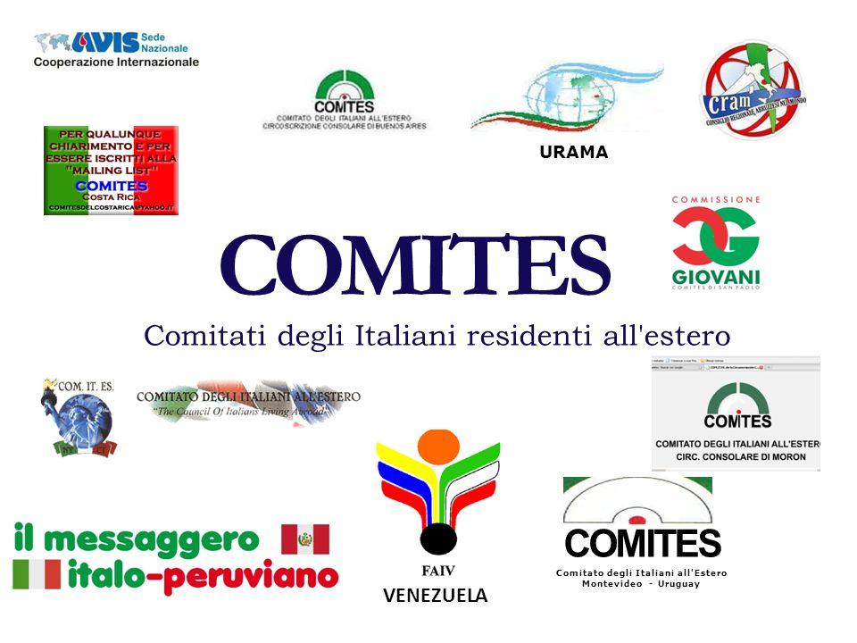 URAMA COMITES Comitati degli Italiani residenti all estero COMITES Comitato degli Italiani all Estero Montevideo - Uruguay VENEZUELA