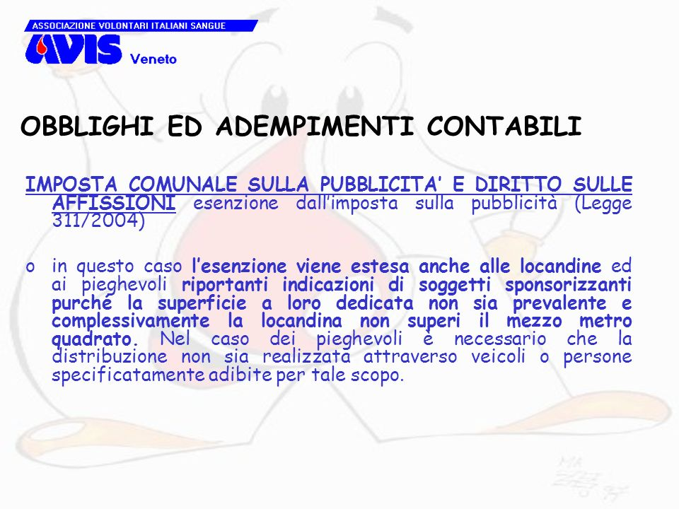 OBBLIGHI ED ADEMPIMENTI CONTABILI IMPOSTA COMUNALE SULLA PUBBLICITA E DIRITTO SULLE AFFISSIONI esenzione dallimposta sulla pubblicità (Legge 311/2004)
