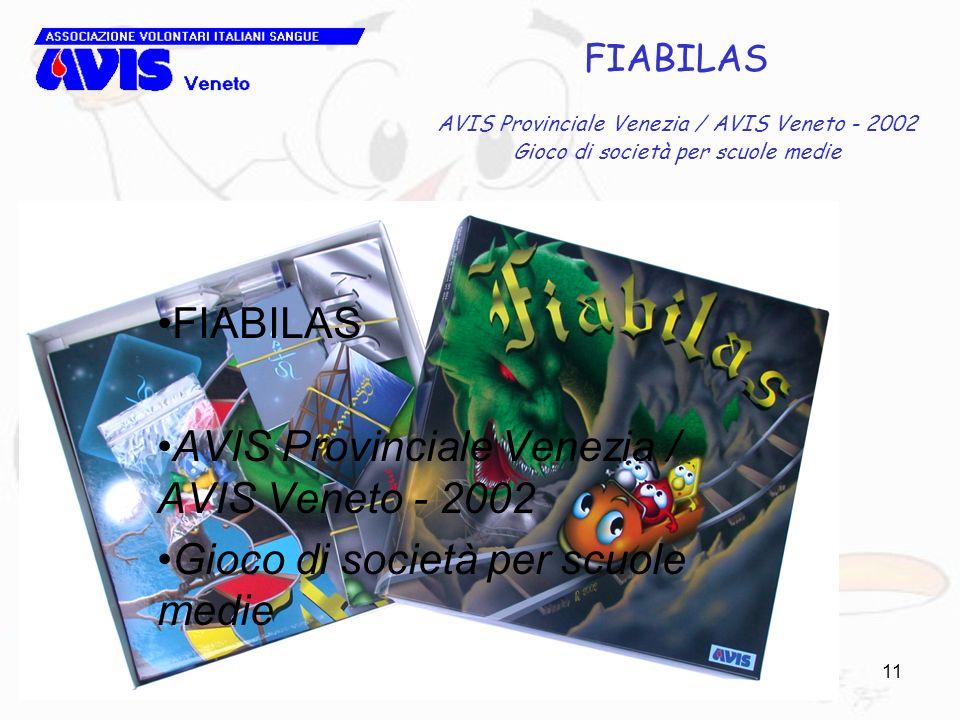 11 FIABILAS AVIS Provinciale Venezia / AVIS Veneto - 2002 Gioco di società per scuole medie FIABILAS AVIS Provinciale Venezia / AVIS Veneto - 2002 Gio