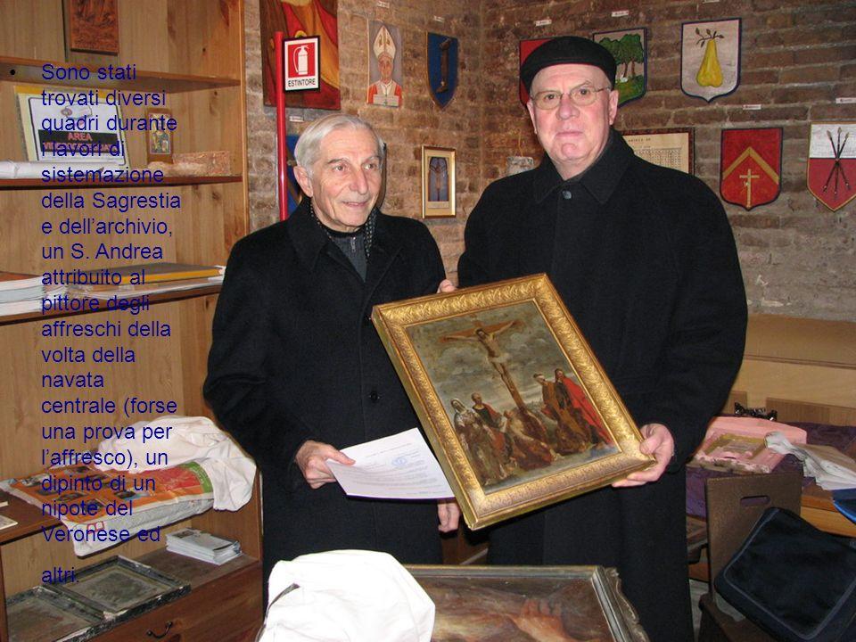 Sono stati trovati diversi quadri durante i lavori di sistemazione della Sagrestia e dellarchivio, un S. Andrea attribuito al pittore degli affreschi