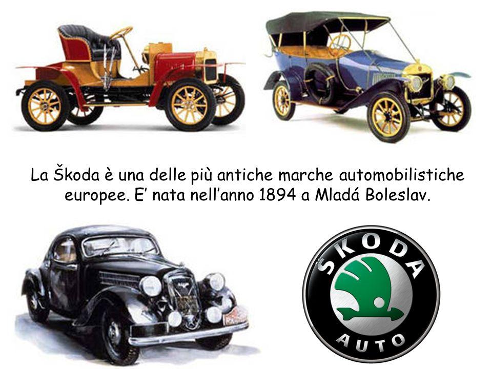 La Škoda è una delle più antiche marche automobilistiche europee. E nata nellanno 1894 a Mladá Boleslav.