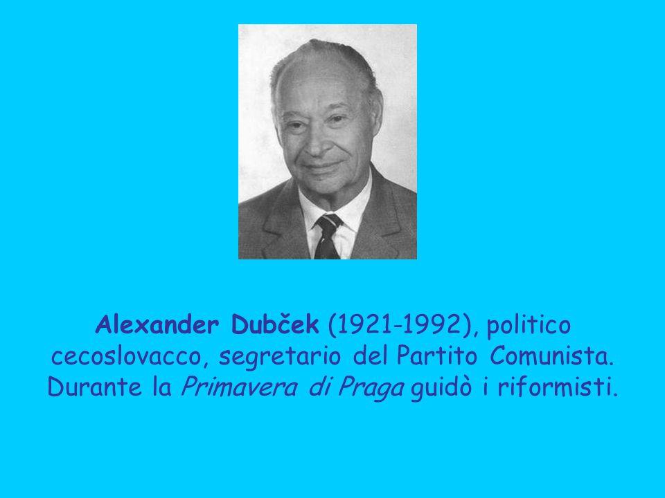 Alexander Dubček (1921-1992), politico cecoslovacco, segretario del Partito Comunista. Durante la Primavera di Praga guidò i riformisti.