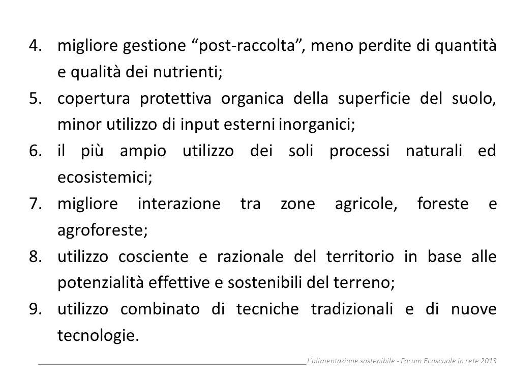 __________________________________________________________________Lalimentazione sostenibile - Forum Ecoscuole in rete 2013 4.migliore gestione post-r