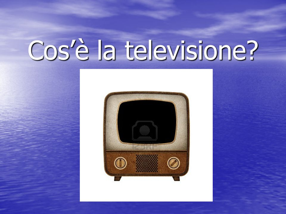 Cosè la televisione