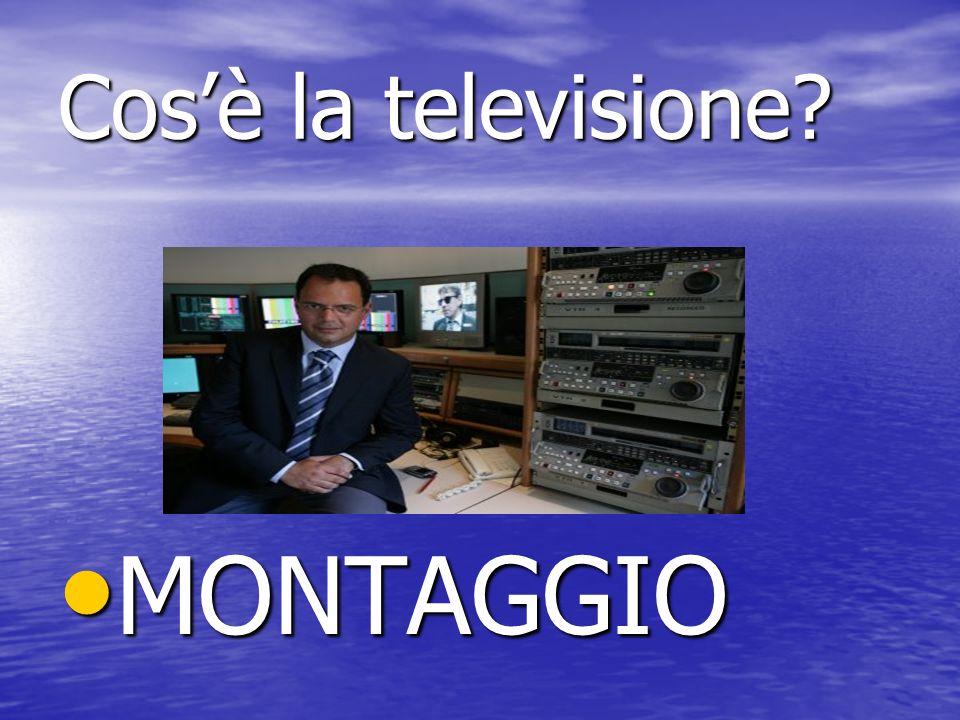 MONTAGGIO MONTAGGIO