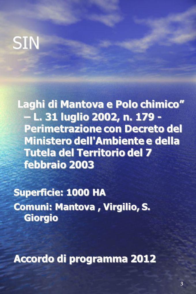 3 SIN Laghi di Mantova e Polo chimico – L. 31 luglio 2002, n. 179 - Perimetrazione con Decreto del Ministero dell'Ambiente e della Tutela del Territor