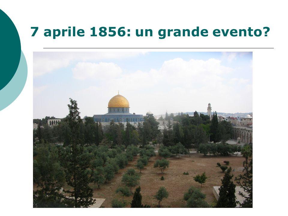 7 aprile 1856: un grande evento