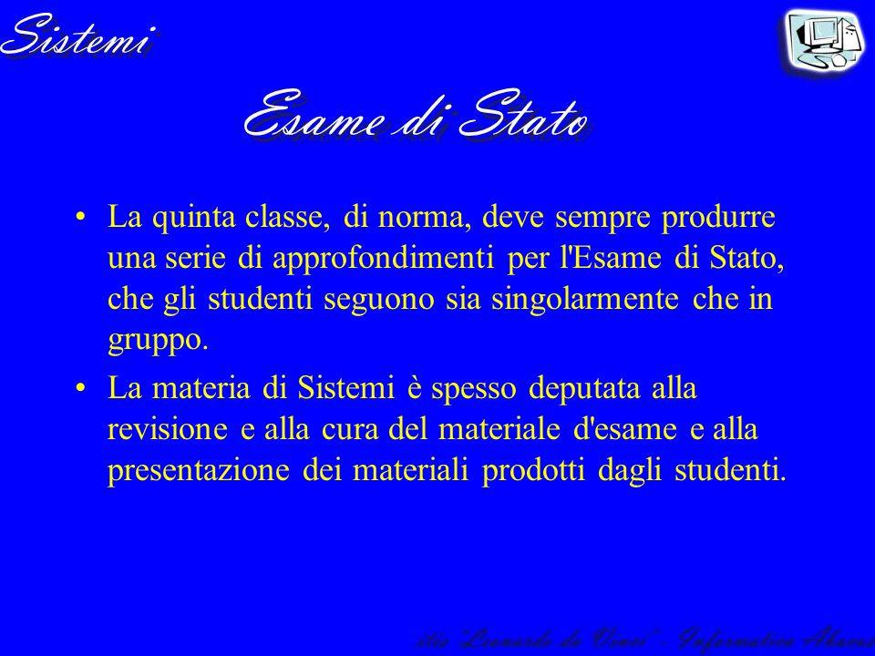 La quinta classe, di norma, deve sempre produrre una serie di approfondimenti per l'Esame di Stato, che gli studenti seguono sia singolarmente che in