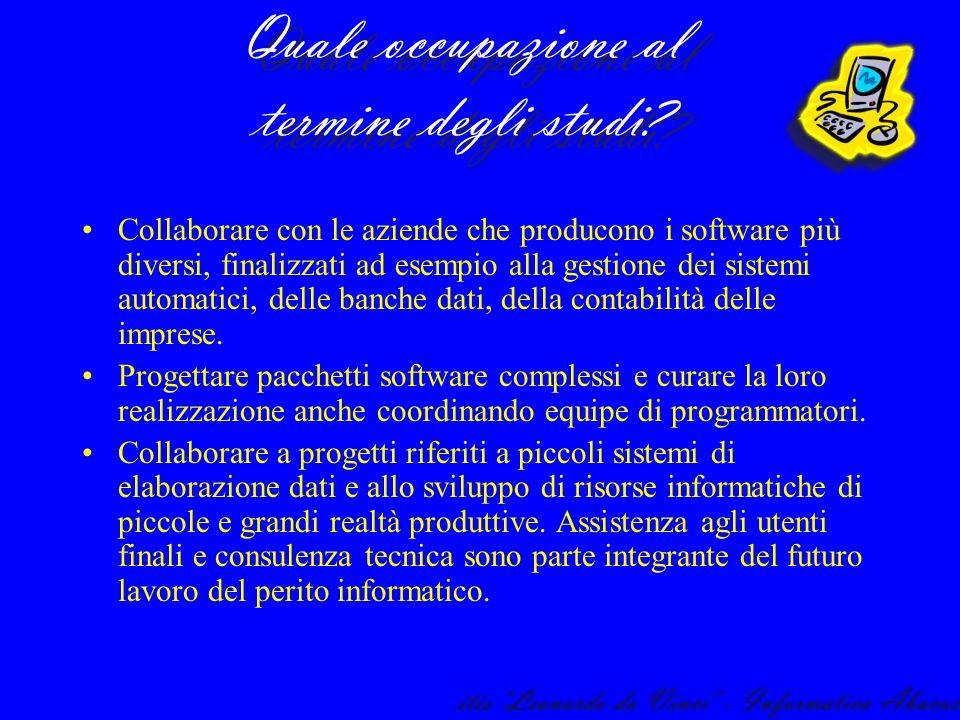 Collaborare con le aziende che producono i software più diversi, finalizzati ad esempio alla gestione dei sistemi automatici, delle banche dati, della