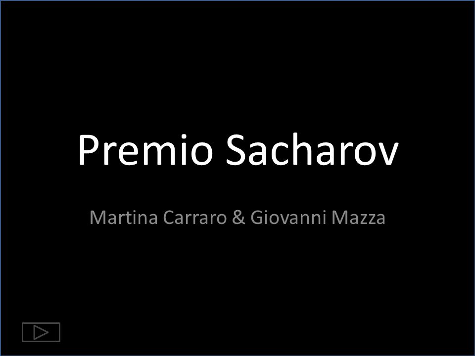 Premio Sacharov Martina Carraro & Giovanni Mazza