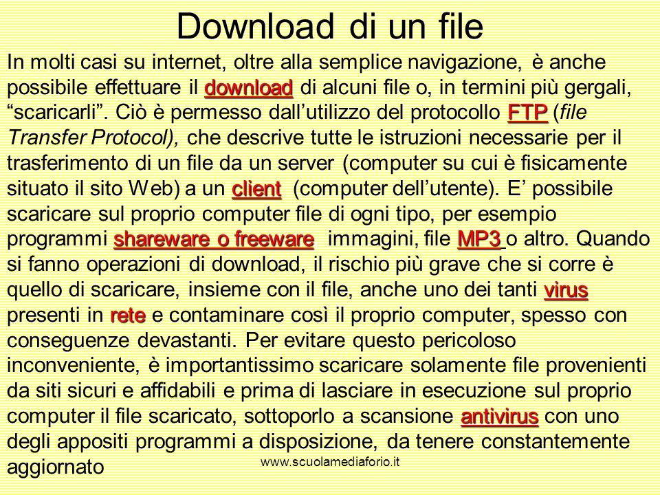 www.scuolamediaforio.it Caricare solo testi in una pagina Web Allo scopo di velocizzare il caricamento di una pagina Web, è possibile escludere le imm