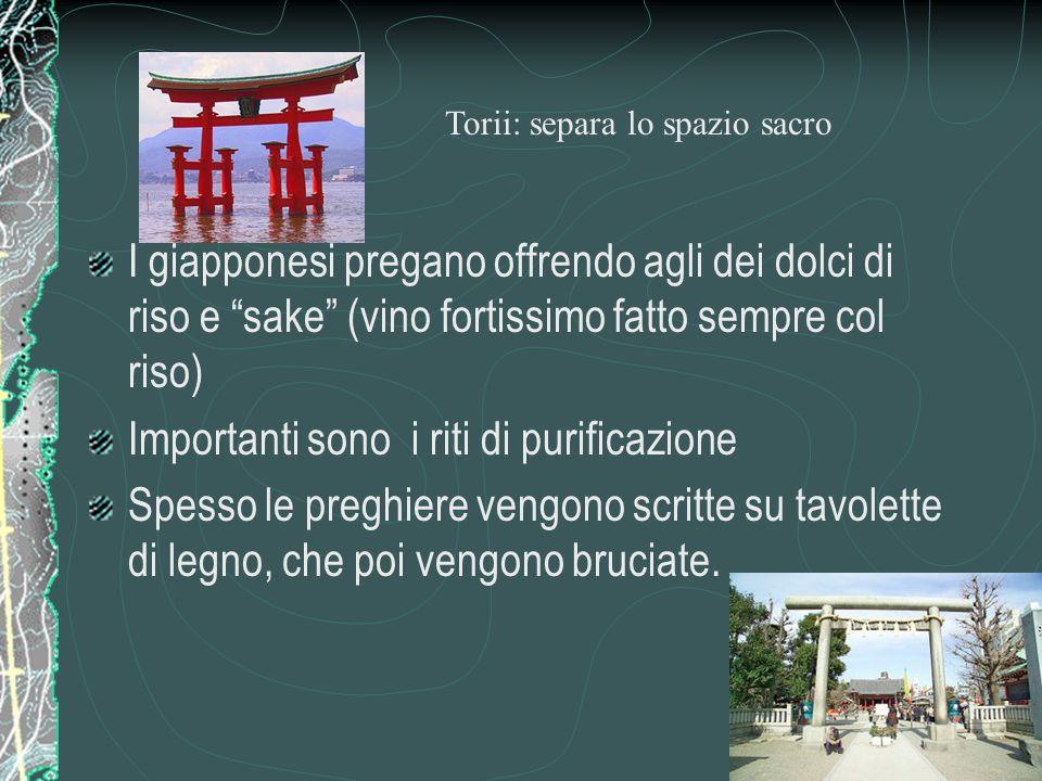 Shintoismo (Giappone) E una religione POLITEISTA, La parola Shintoismo significa infatti: via degli dei.