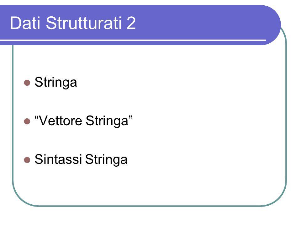 Dati Strutturati 1 Vettori Array Matrici