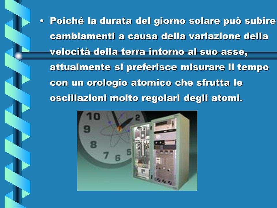 IL TEMPO Il tempo è la grandezza che misura la durata di un di fenomeno. Lunità di misura del tempo è il secondo. Inizialmente il secondo è stato defi