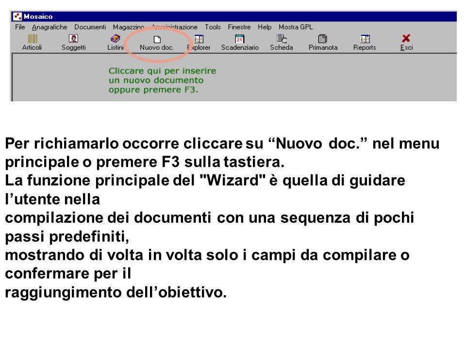 Per richiamarlo occorre cliccare su Nuovo doc. nel menu principale o premere F3 sulla tastiera.