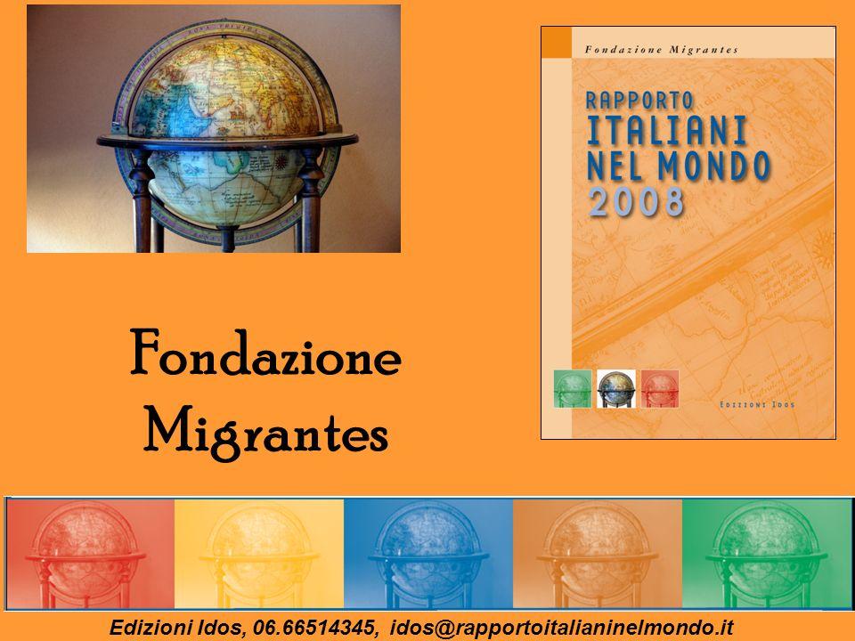 Edizioni Idos, 06.66514345, idos@rapportoitalianinelmondo.it Fondazione Migrantes