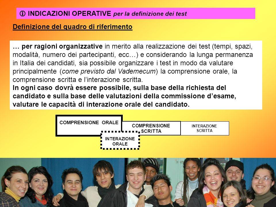 INDICAZIONI OPERATIVE per la definizione dei test … per ragioni organizzative in merito alla realizzazione dei test (tempi, spazi, modalità, numero de