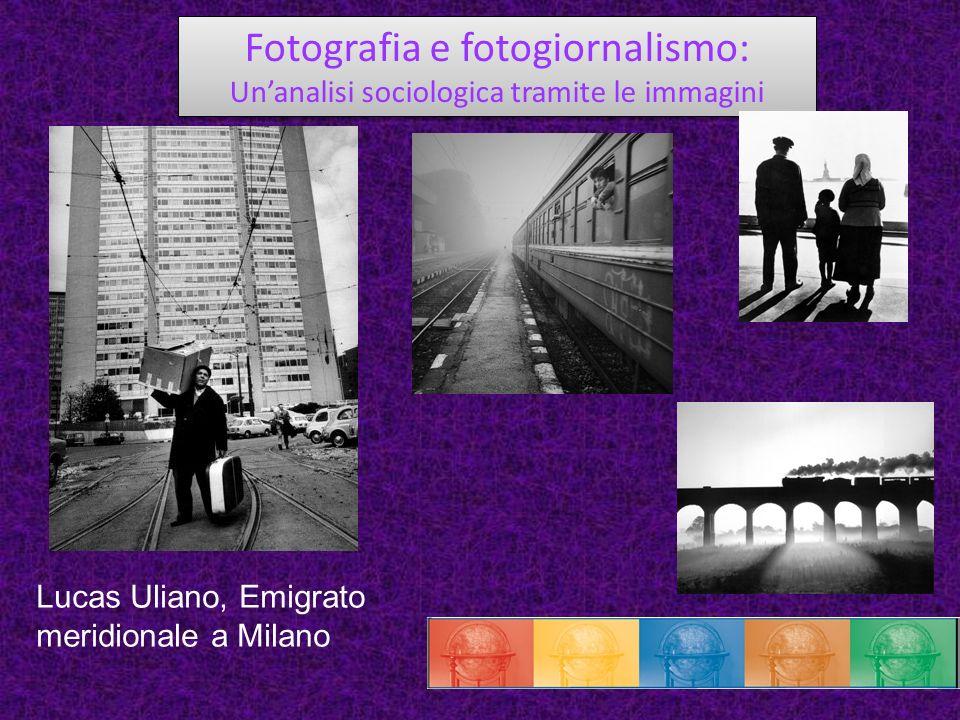 Fotografia e fotogiornalismo: Unanalisi sociologica tramite le immagini Fotografia e fotogiornalismo: Unanalisi sociologica tramite le immagini Lucas